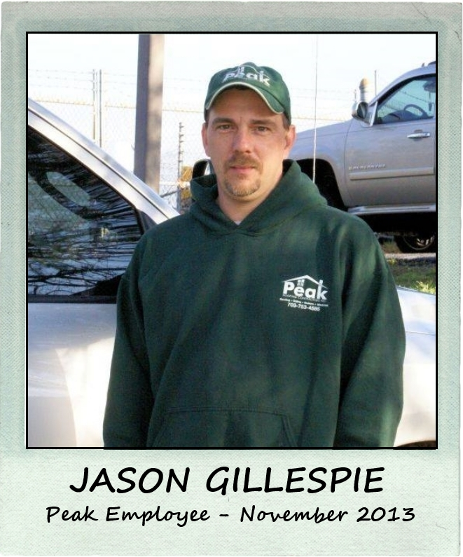 November 2013 – Peak Employee Highlight: JASON GILLESPIE