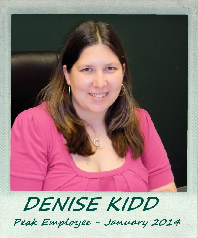 January 2014 – Peak Employee Highlight: Denise Kidd