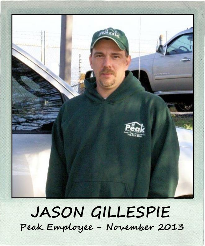 November 2013 – Peak Employee Highlight: JASON GILLESPIE