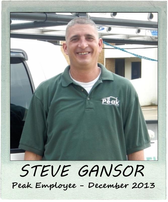 December 2013 – Peak Employee Highlight: STEVE GANSOR