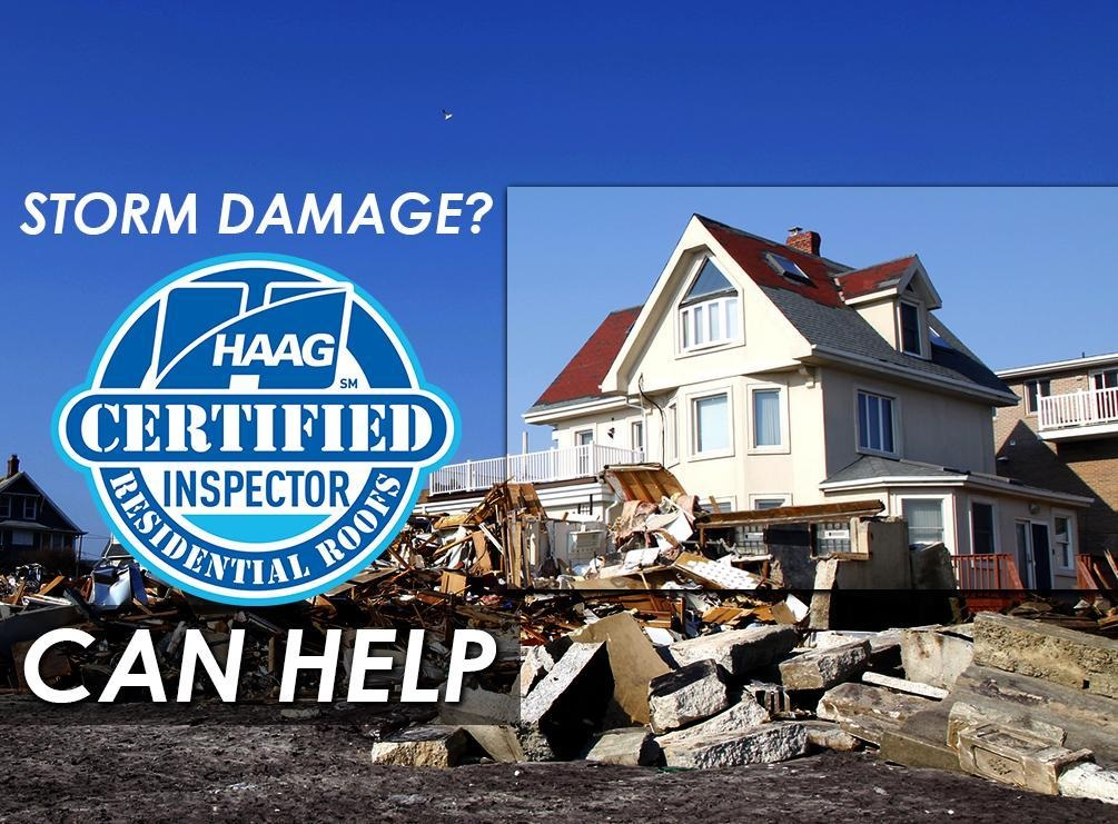Storm Damage? Our HAAG® Certified Inspectors Can Help
