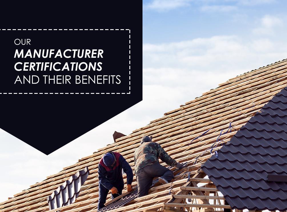 Manufacturer Certifications